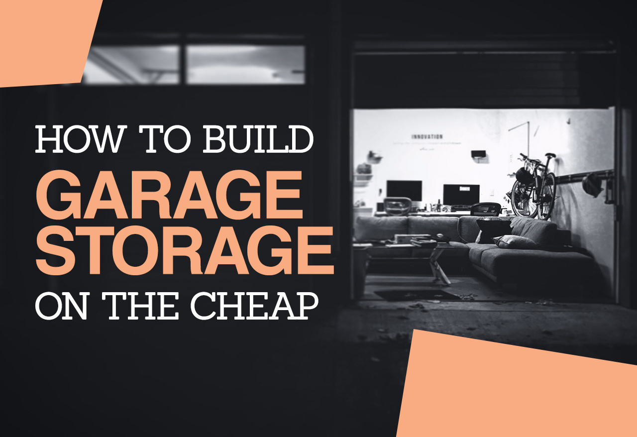 How to build garage storage on the cheap cheap movers kansas city if you took a look inside of your garage and saw that it needs some extra storage space then look no further than these clever diy garage storage ideas solutioingenieria Image collections
