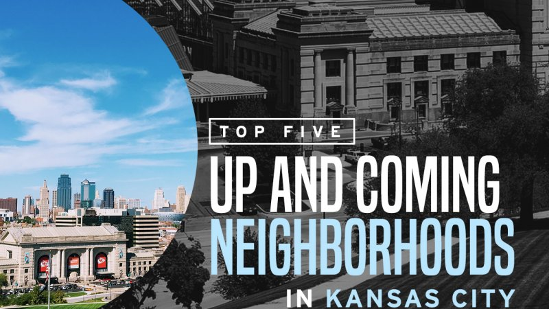 Top Five Up and Coming Neighborhoods in Kansas City | Cheap